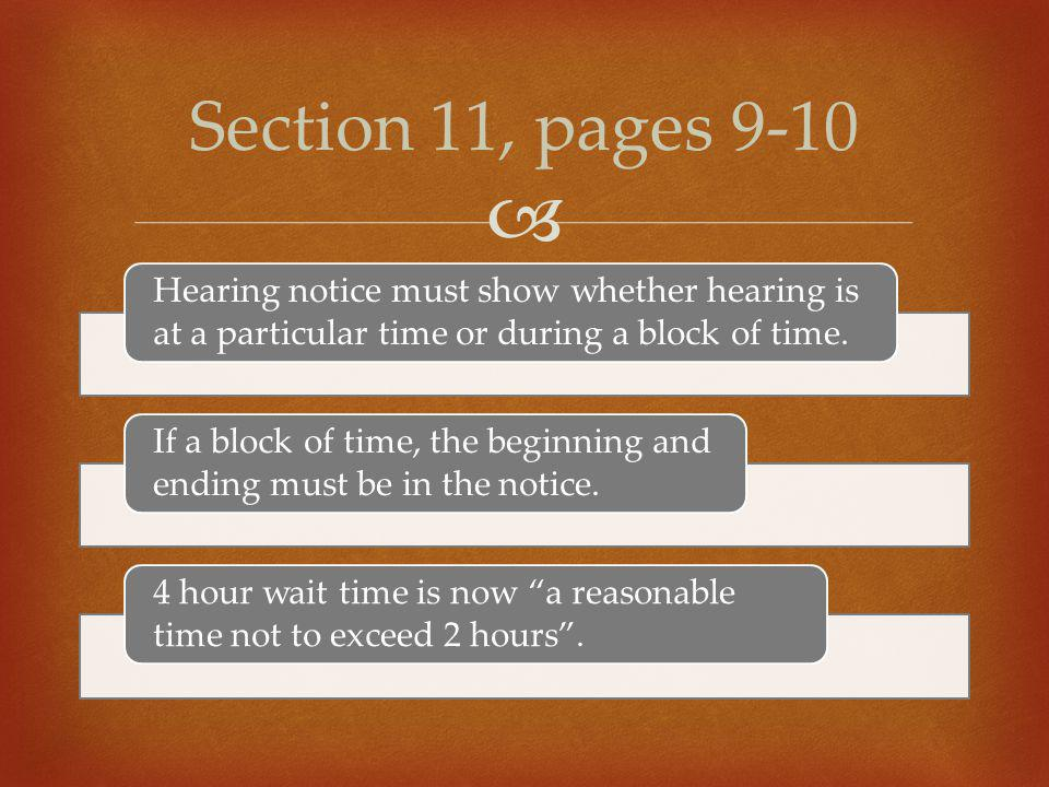  Hearing notice must show whether hearing is at a particular time or during a block of time. If a block of time, the beginning and ending must be in