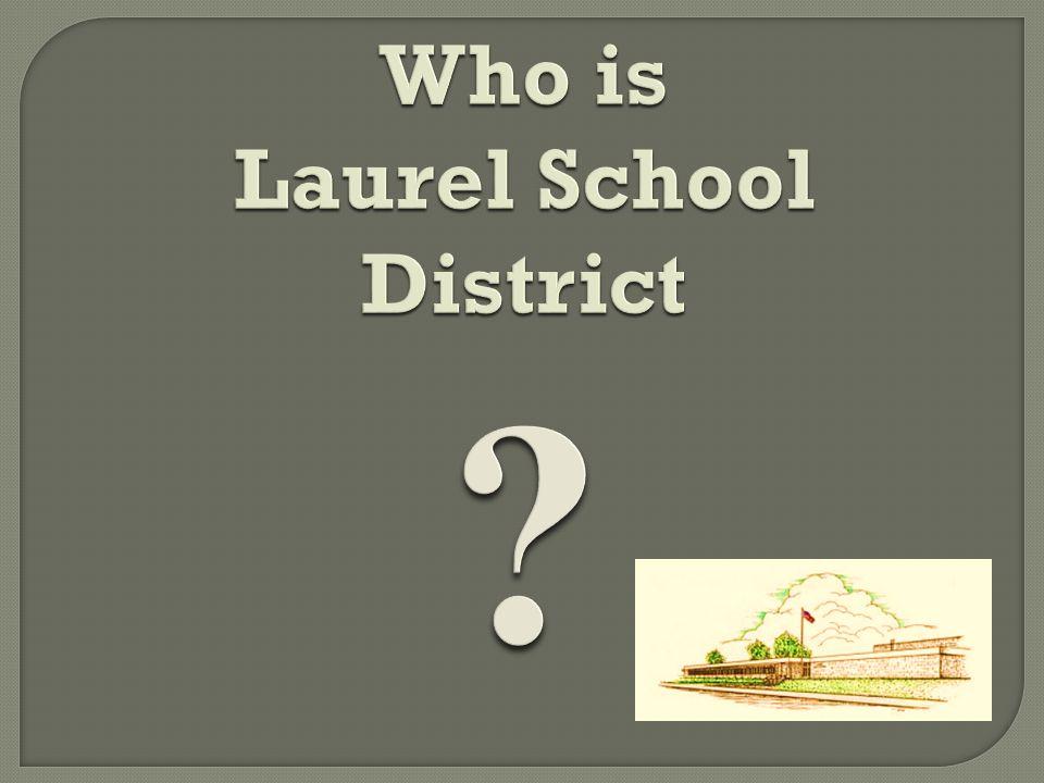 Who is Laurel School District ?