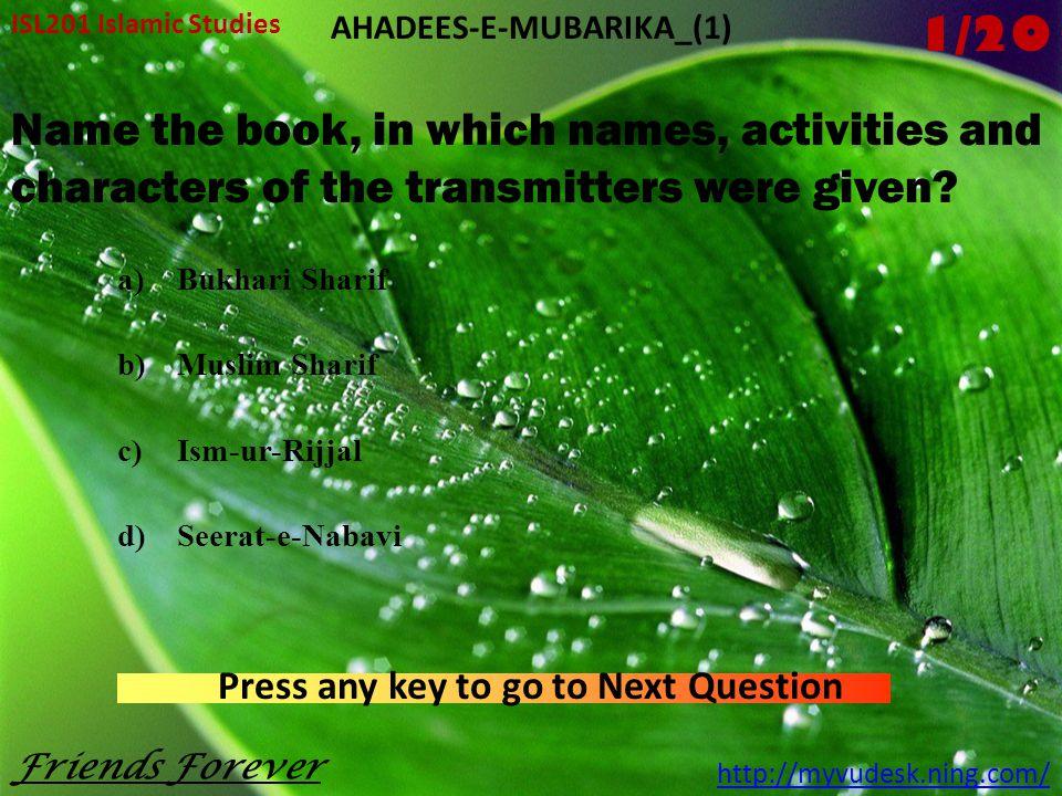 ISL201 Islamic Studies http://myvudesk.ning.com/ AHADEES-E-MUBARIKA_(1)