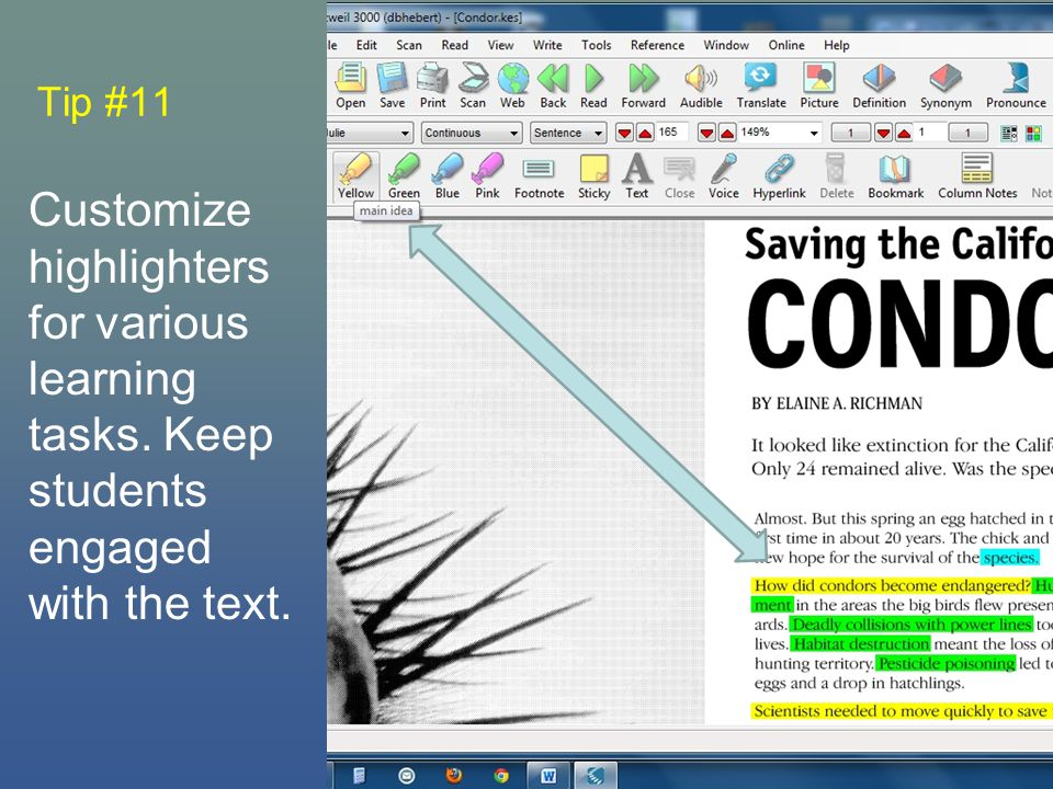 Tip #11 Customize highlighters for various learning tasks. Keep students engaged with the text.