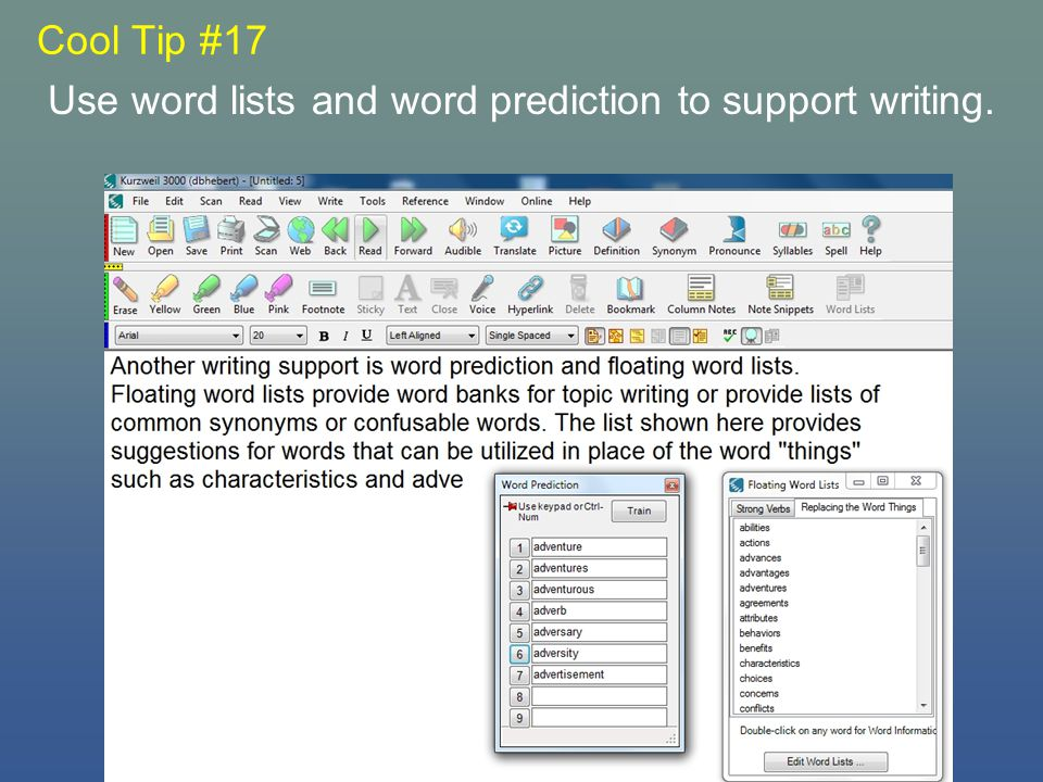 Cool Tip #17 Use word lists and word prediction to support writing.