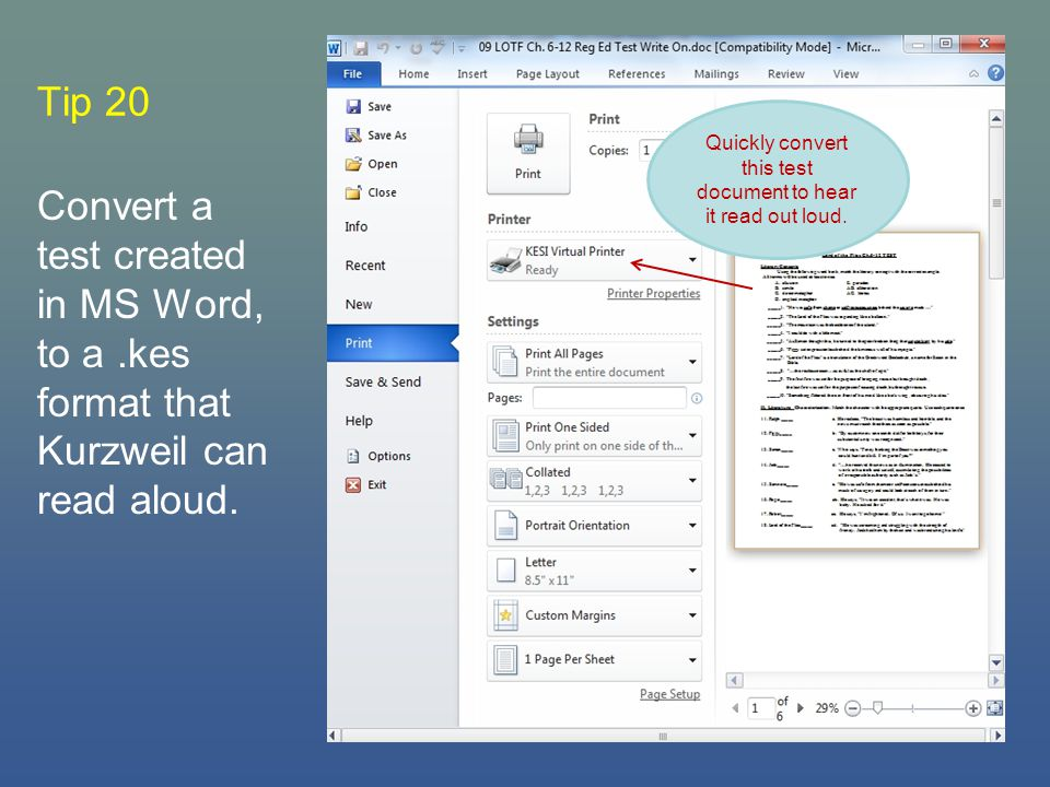 Tip 20 Convert a test created in MS Word, to a.kes format that Kurzweil can read aloud.
