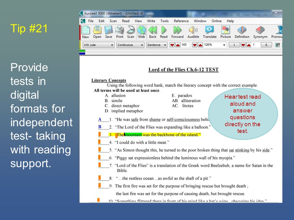 Tip #21 Provide tests in digital formats for independent test- taking with reading support.