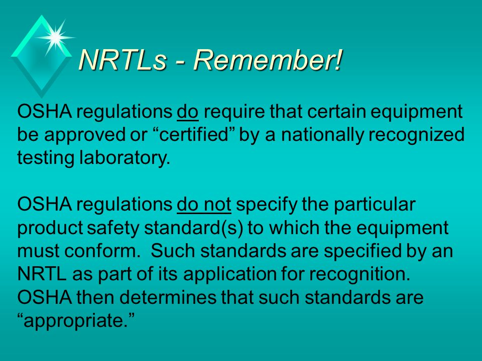 NRTLs - Remember.