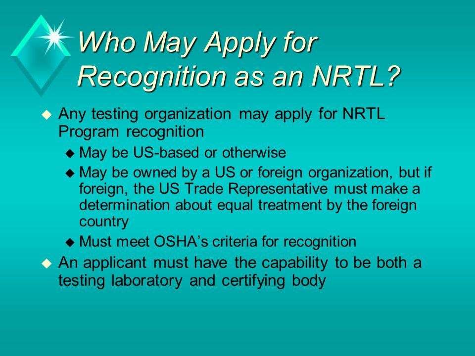 Who May Apply for Recognition as an NRTL.