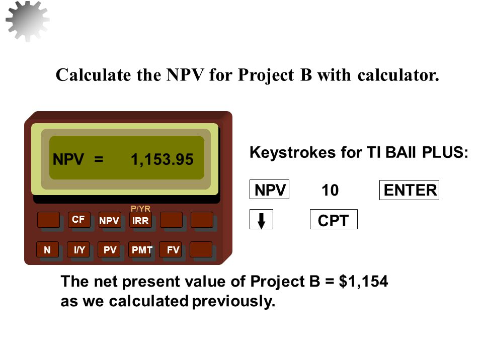 Accept the project if the NPV is greater than or equal to 0.