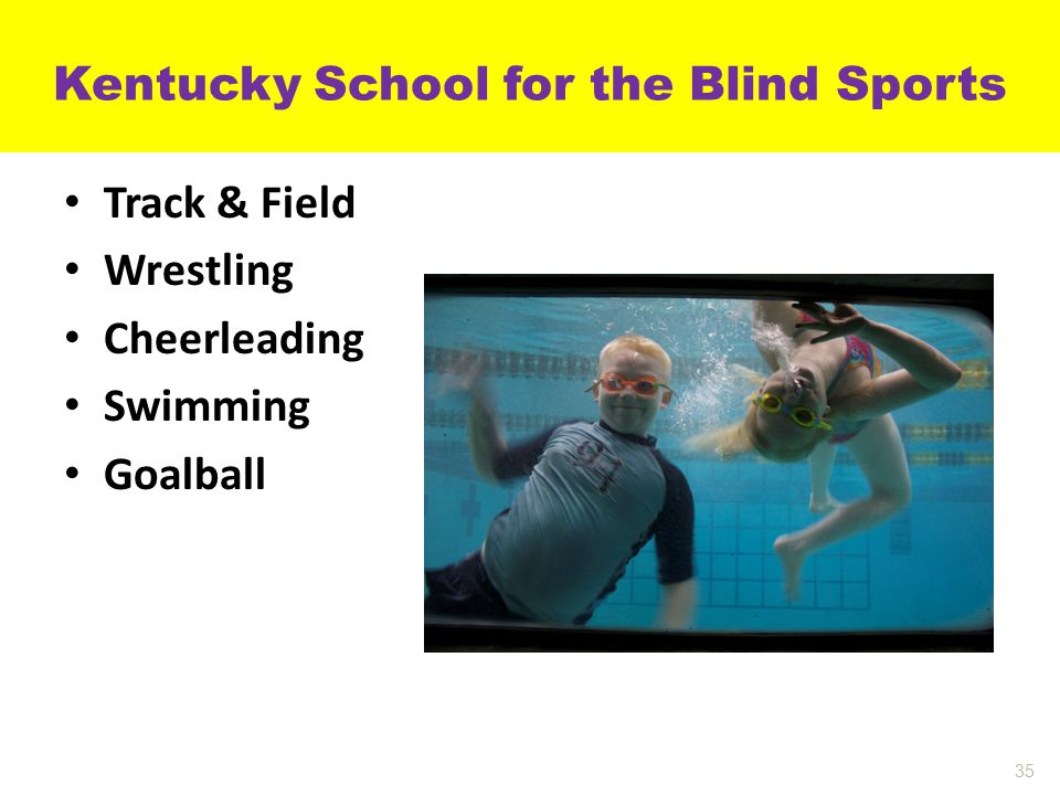 Kentucky School for the Blind Sports Track & Field Wrestling Cheerleading Swimming Goalball 35