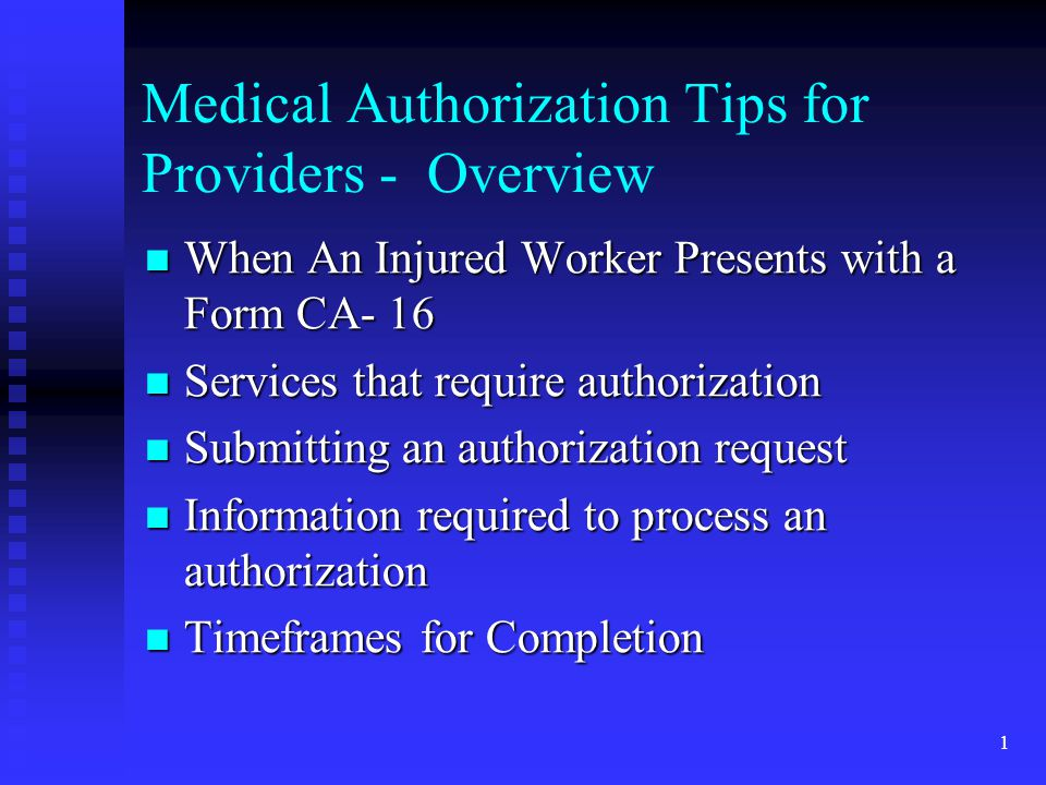 12 Timeframes for Completion Within 3 business days, the authorization will be in the system, forwarded to claims examiner for review, or returned Within 3 business days, the authorization will be in the system, forwarded to claims examiner for review, or returned All spinal surgery and many other surgery authorizations require District Medical Advisor (DMA) review – anticipate 30 days All spinal surgery and many other surgery authorizations require District Medical Advisor (DMA) review – anticipate 30 days In some instances, additional development of the claim by the Claims Examiner is needed to approve or deny an authorization request.