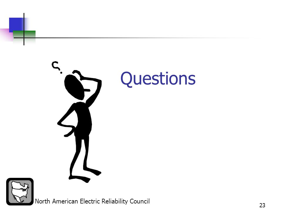 North American Electric Reliability Council 23 Questions