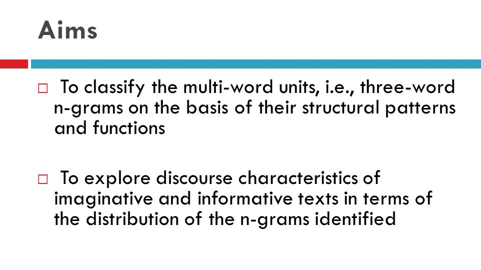 Corpus Methodology in Discourse Analysis  The major contribution of corpus linguistic study of discourse comes from relatively more practical aspect of structural identification.