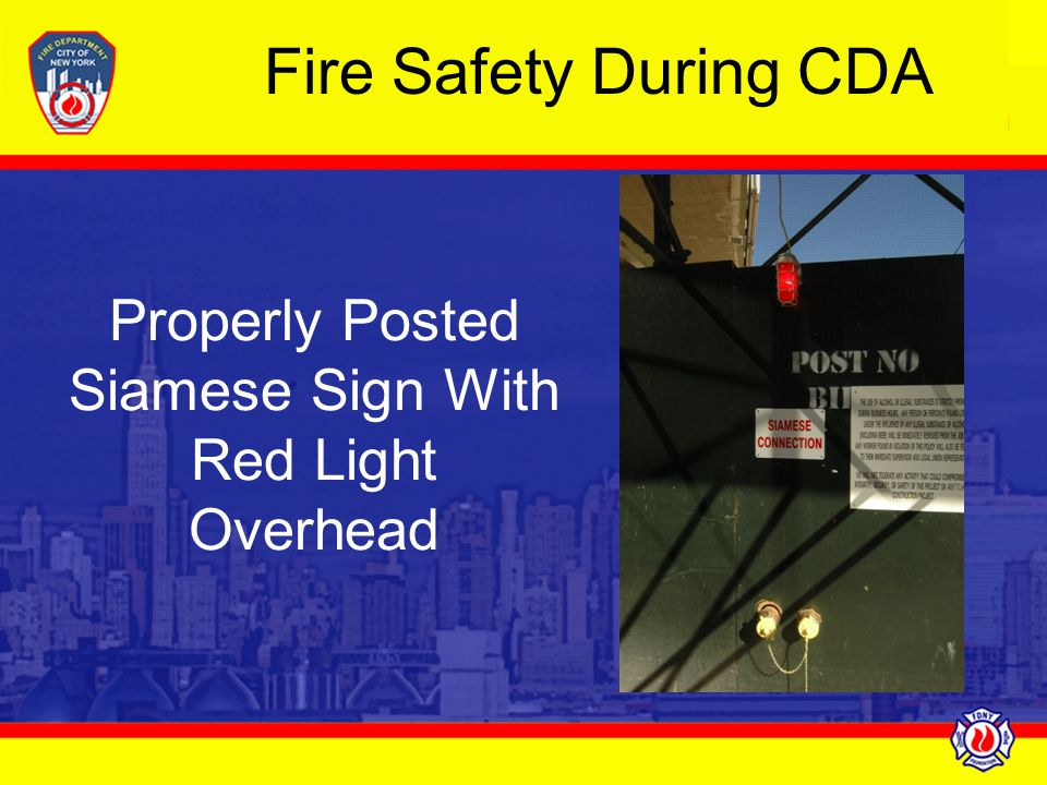 Properly Posted Siamese Sign With Red Light Overhead Fire Safety During CDA