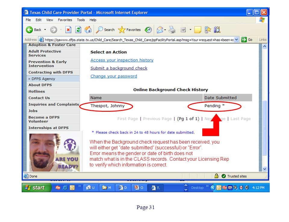 """Page 31 When the Background check request has been received, you will either get """"date submitted"""" (successful) or """"Error"""". Error means the gender or d"""