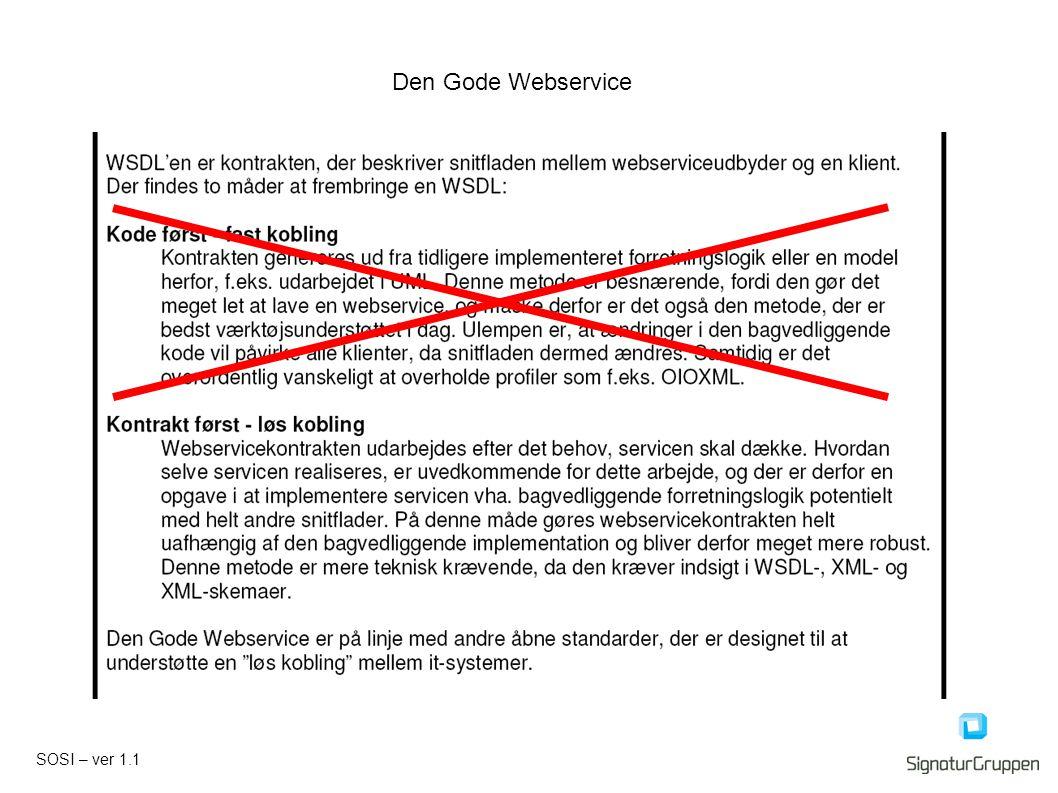 SOSI – ver 1.1 Den Gode Webservice
