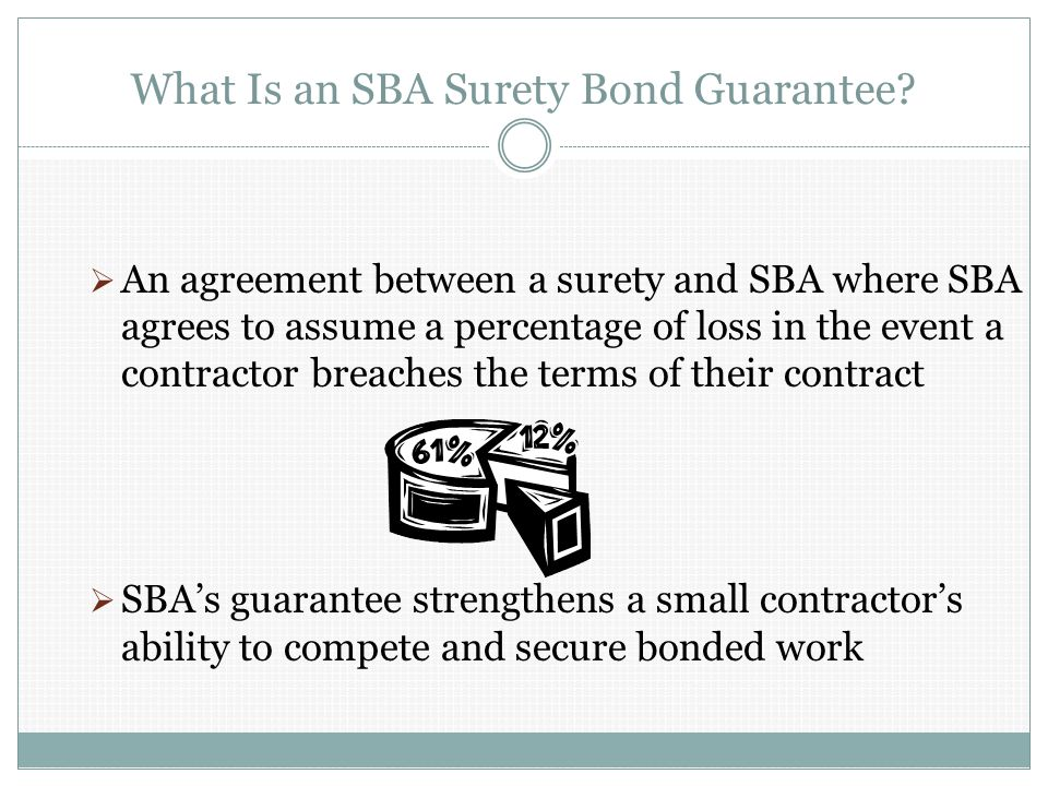 What Is an SBA Surety Bond Guarantee.