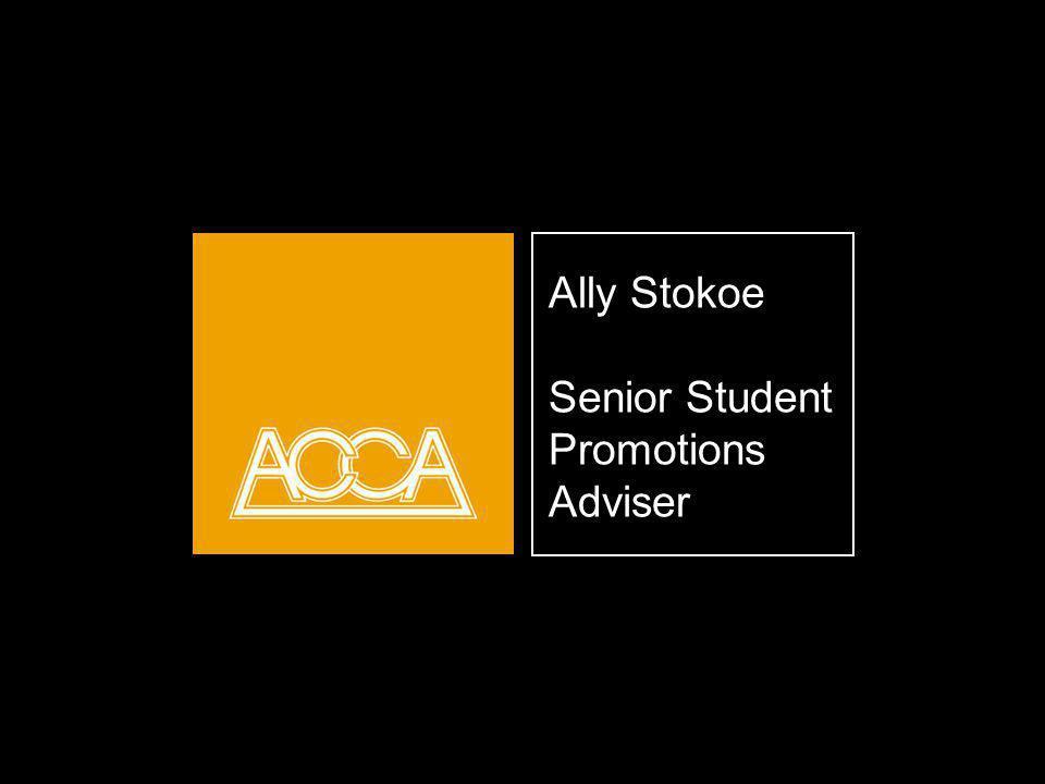 Ally Stokoe Senior Student Promotions Adviser Opening title slide.