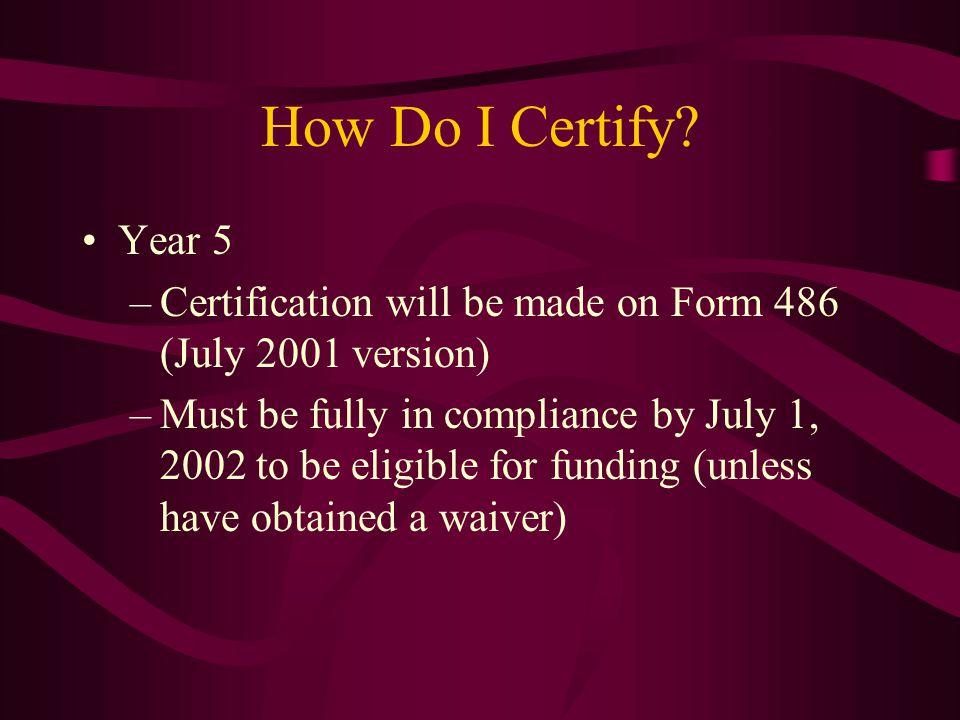 How Do I Certify.