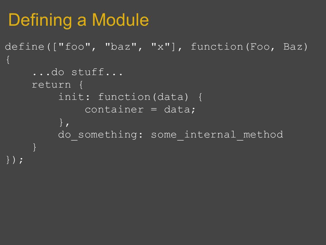 Defining a Module define([