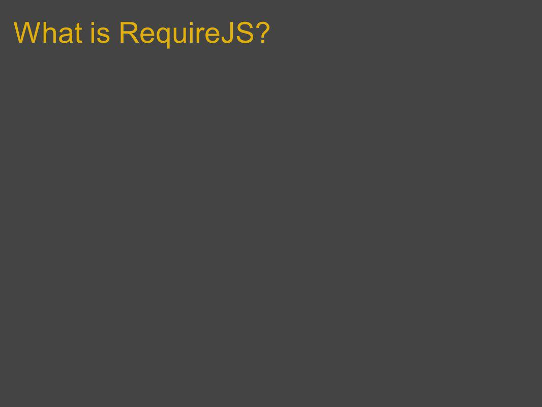 What is RequireJS