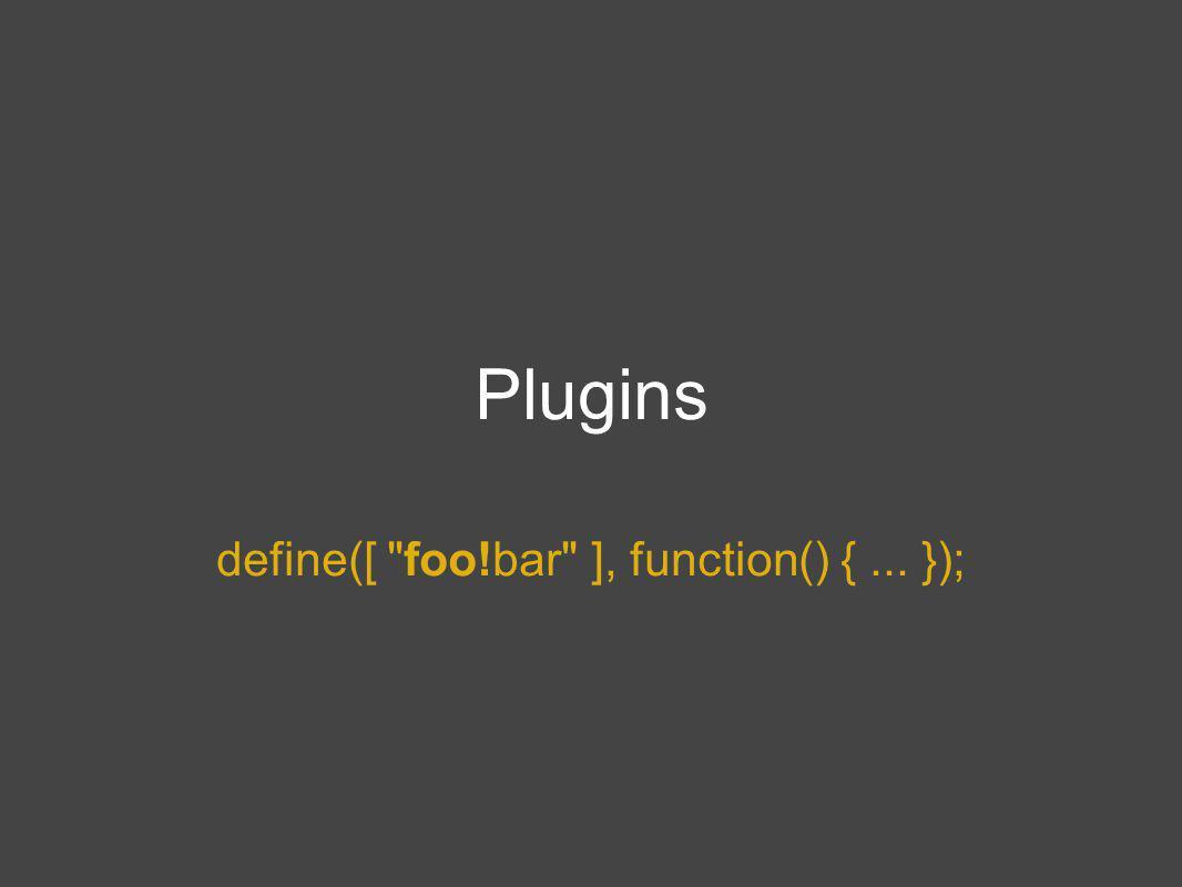 Plugins define([