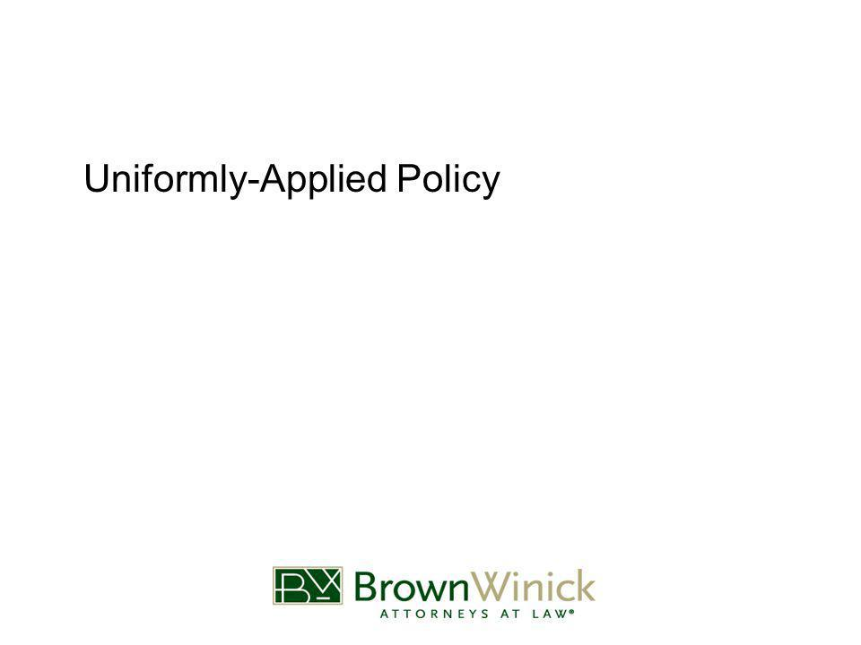 Uniformly-Applied Policy