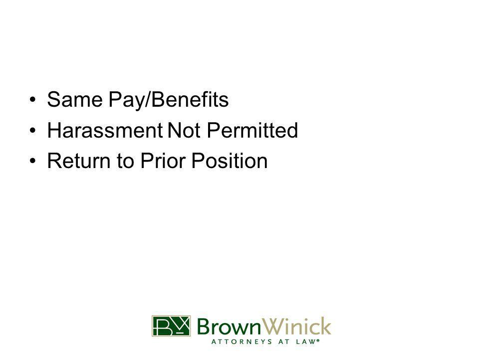 Same Pay/Benefits Harassment Not Permitted Return to Prior Position