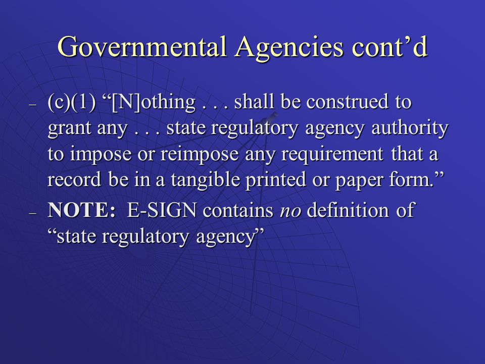 Governmental Agencies cont'd – (c)(1) [N]othing...