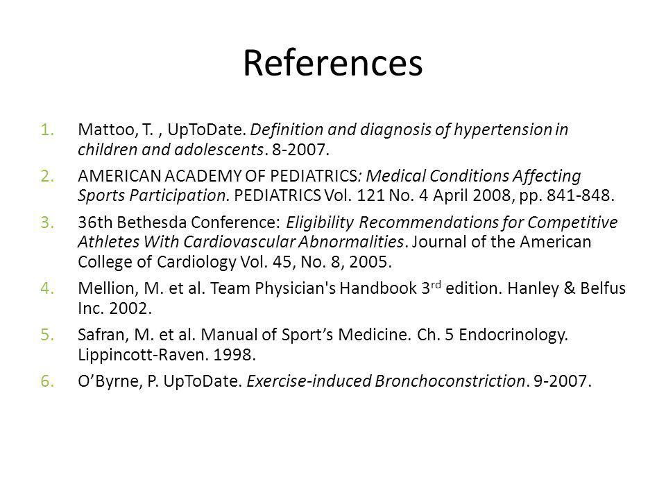 References 1.Mattoo, T., UpToDate.