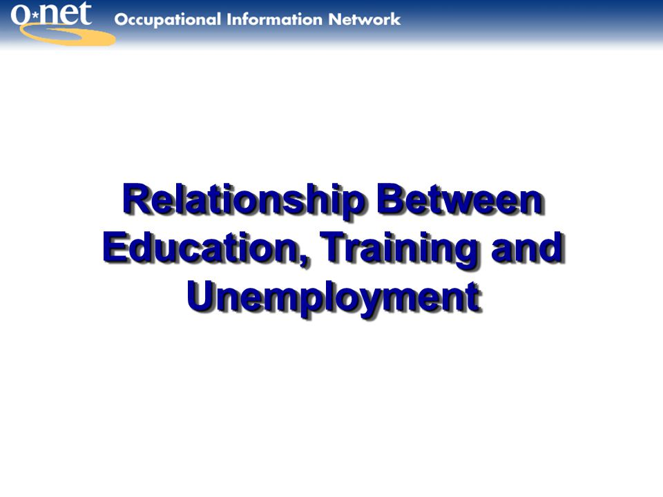 Relationship Between Education, Training and Unemployment