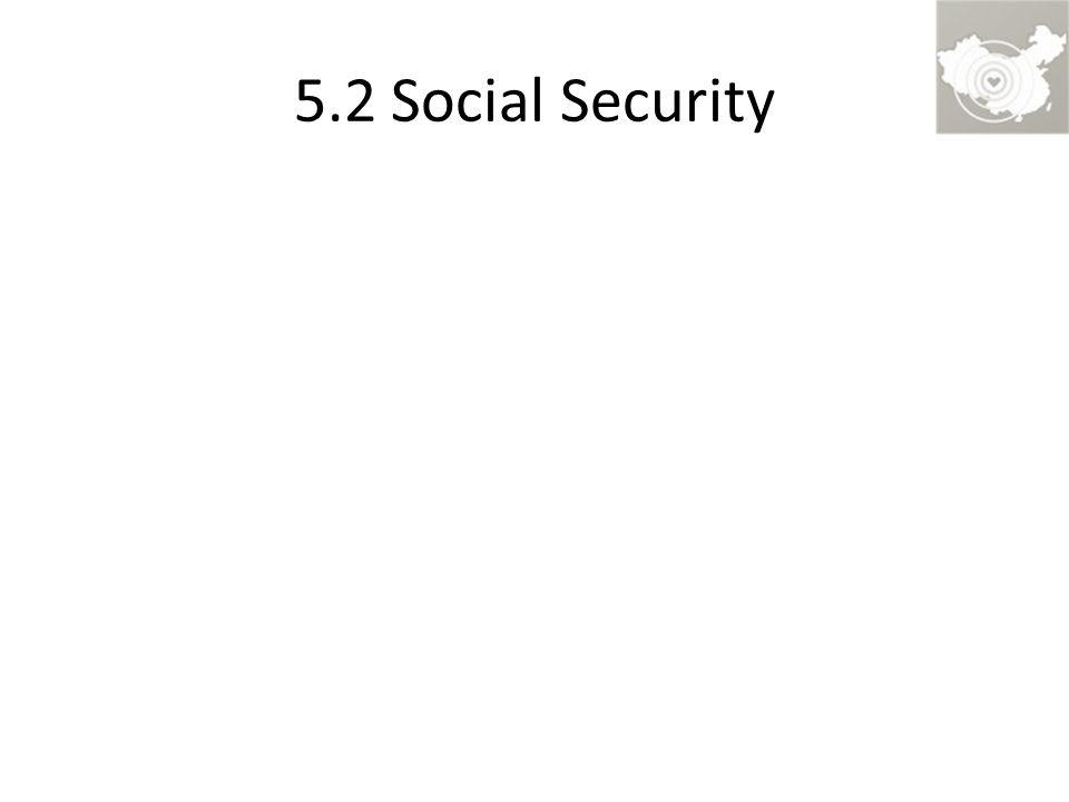5.2 Social Security