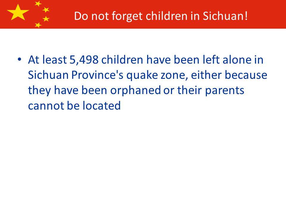 Do not forget children in Sichuan.