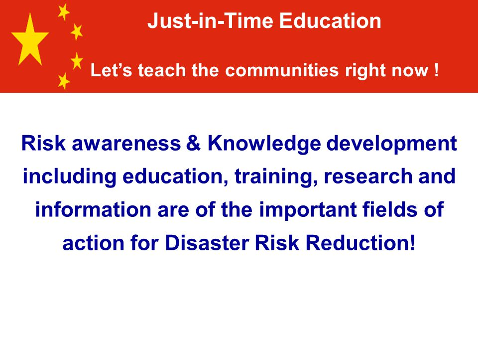 Risk awareness & Knowledge development including education, training, research and information are of the important fields of action for Disaster Risk Reduction.