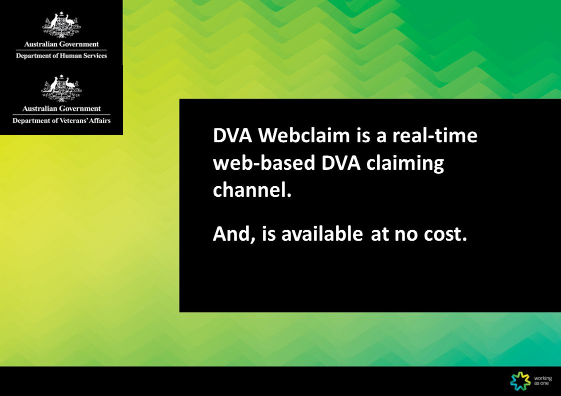 Page 23 DVA Webclaim Statements DVA Webclaim statements from the past two years are available via the HPOS Mail Centre.