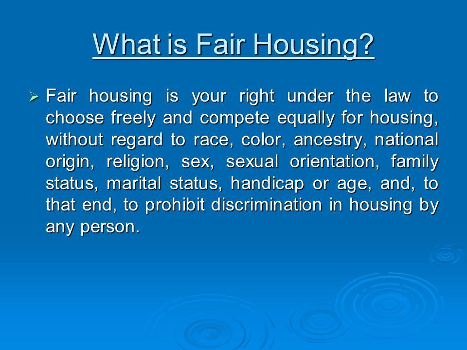 What is Fair Housing.