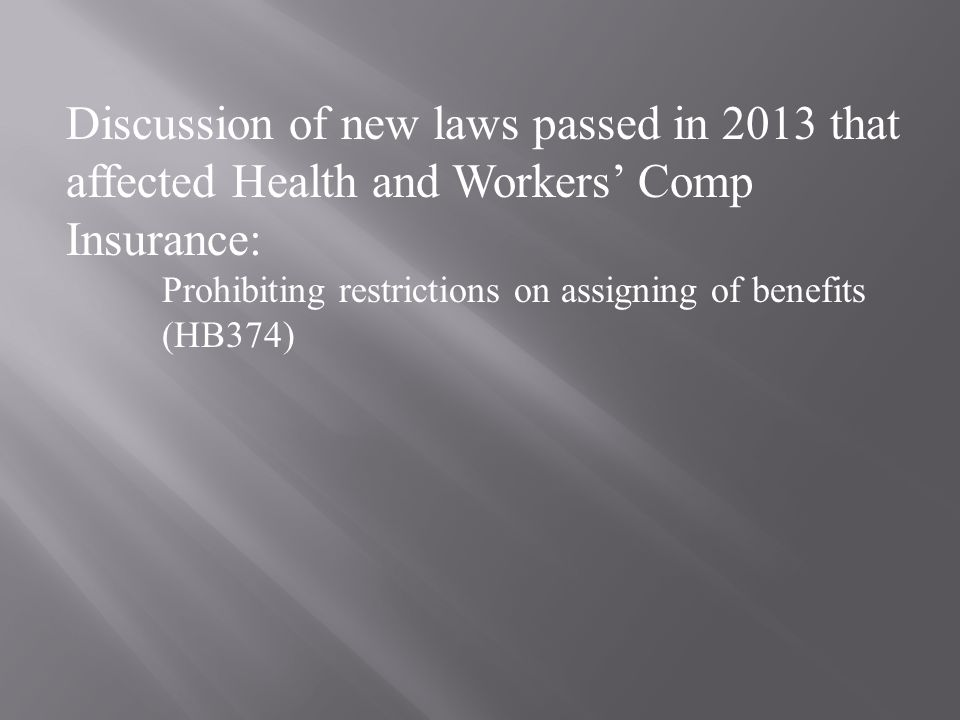 Prohibiting restrictions on assigning of benefits (HB374)