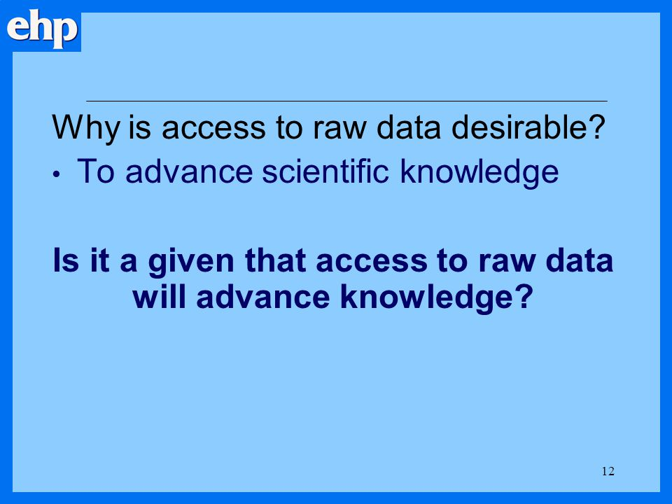 How would access advance knowledge.1.