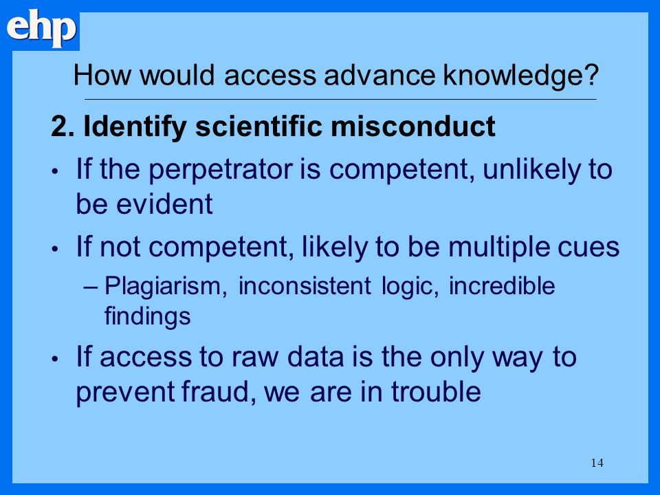 How would access advance knowledge.3.