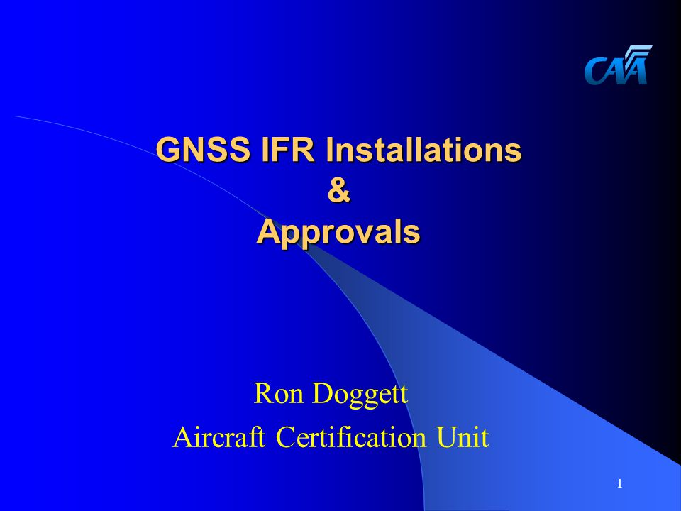 Contents  GNSS AC Development  Installation Requirements and Issues  Autopilots & Instrument Switching  Other Requirements  Flight Testing  Future Requirements 2