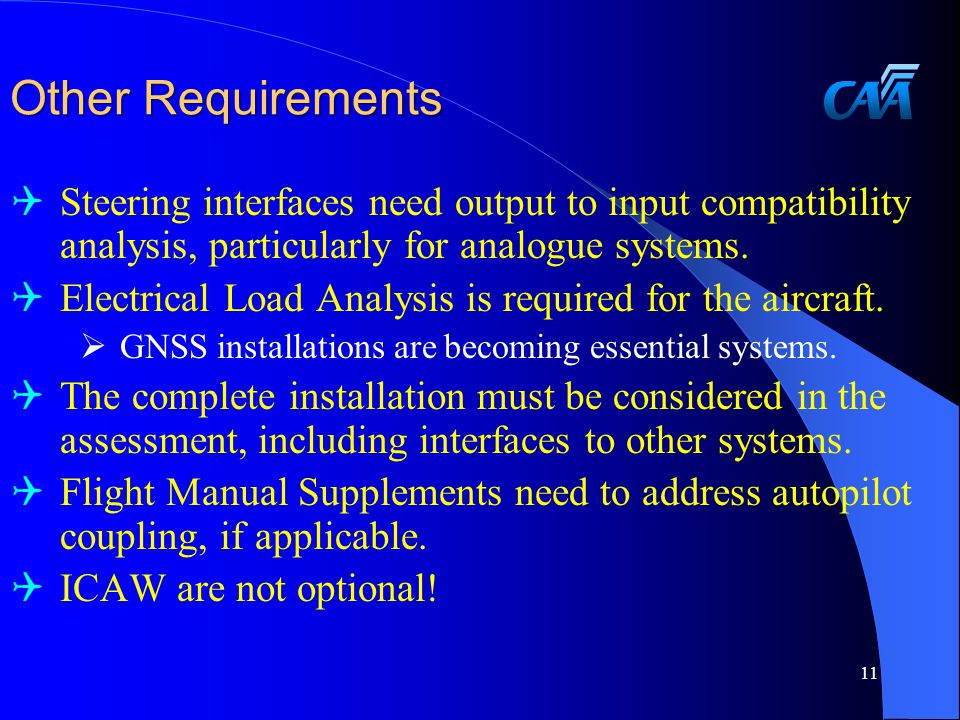 Other Requirements  Steering interfaces need output to input compatibility analysis, particularly for analogue systems.