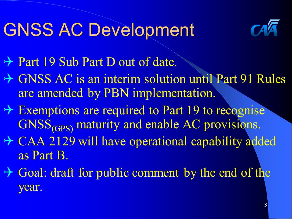 GNSS AC Development  Part 19 Sub Part D out of date.