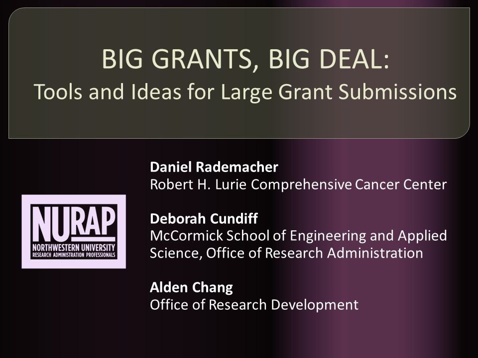 What is a Big Research Grant.