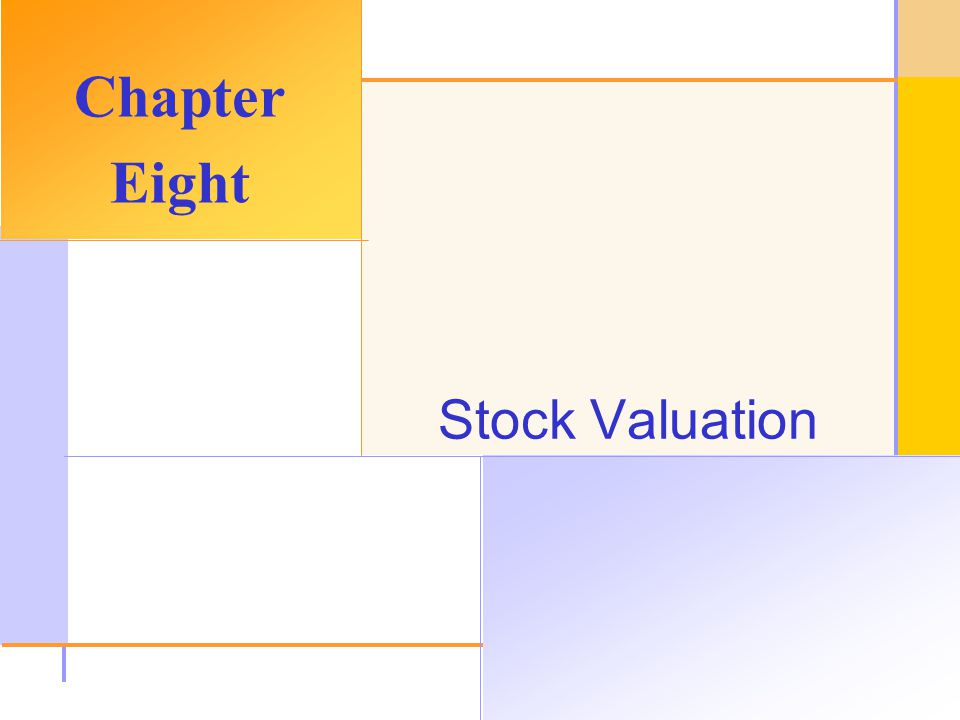 © 2003 The McGraw-Hill Companies, Inc. All rights reserved. Stock Valuation Chapter Eight