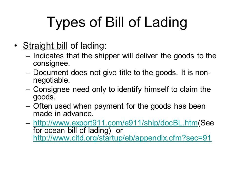 Shipper s order bill of lading: –Def.