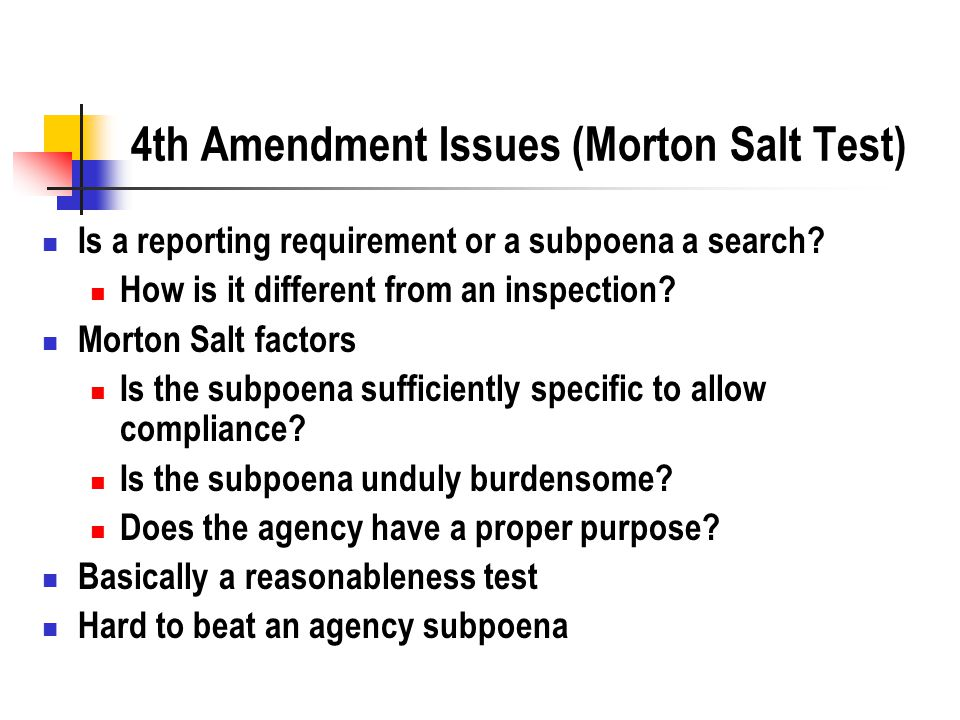 4th Amendment Issues (Morton Salt Test) Is a reporting requirement or a subpoena a search.