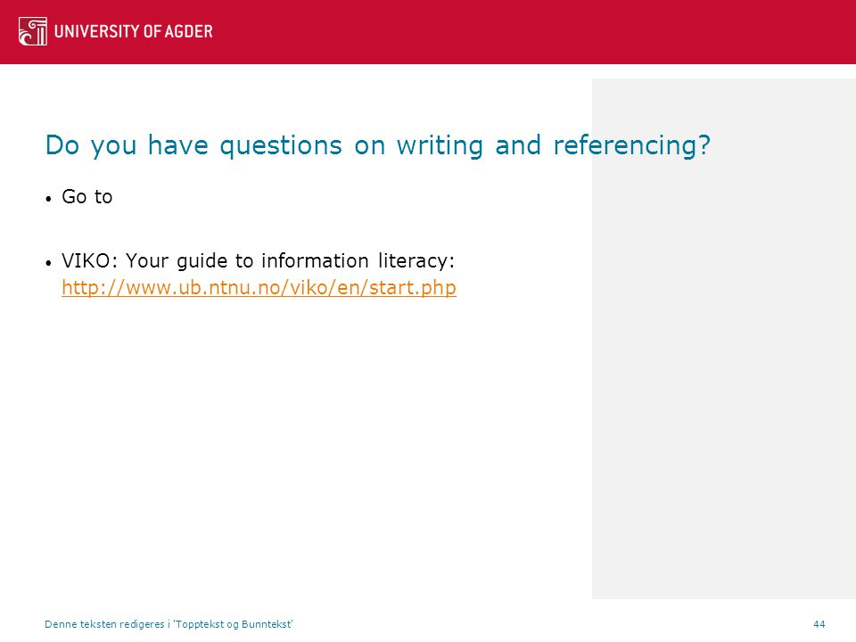Do you have questions on writing and referencing.