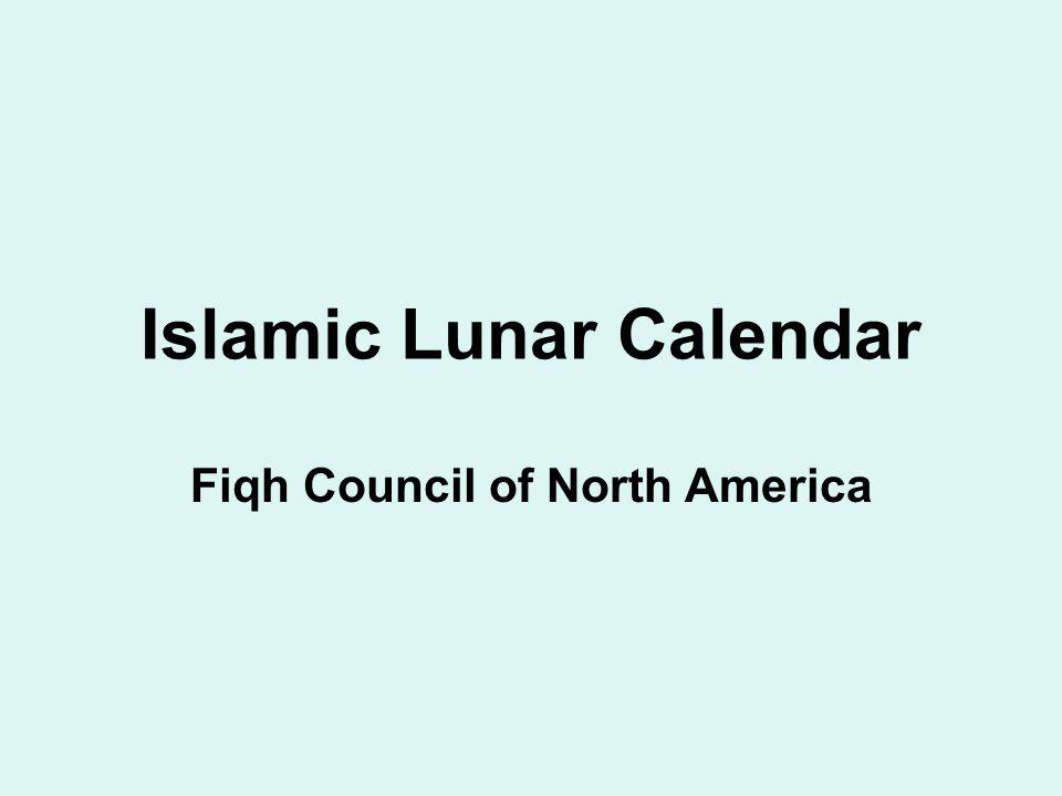 Islamic Lunar Calendar Fiqh Council of North America