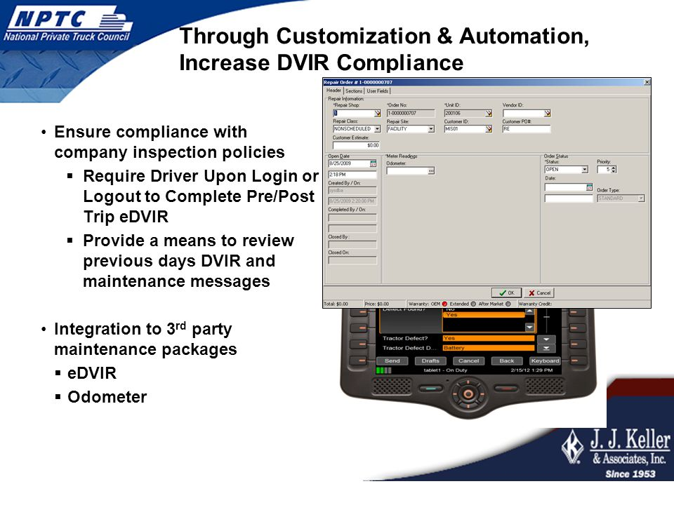 Through Customization & Automation, Increase DVIR Compliance Ensure compliance with company inspection policies  Require Driver Upon Login or Logout