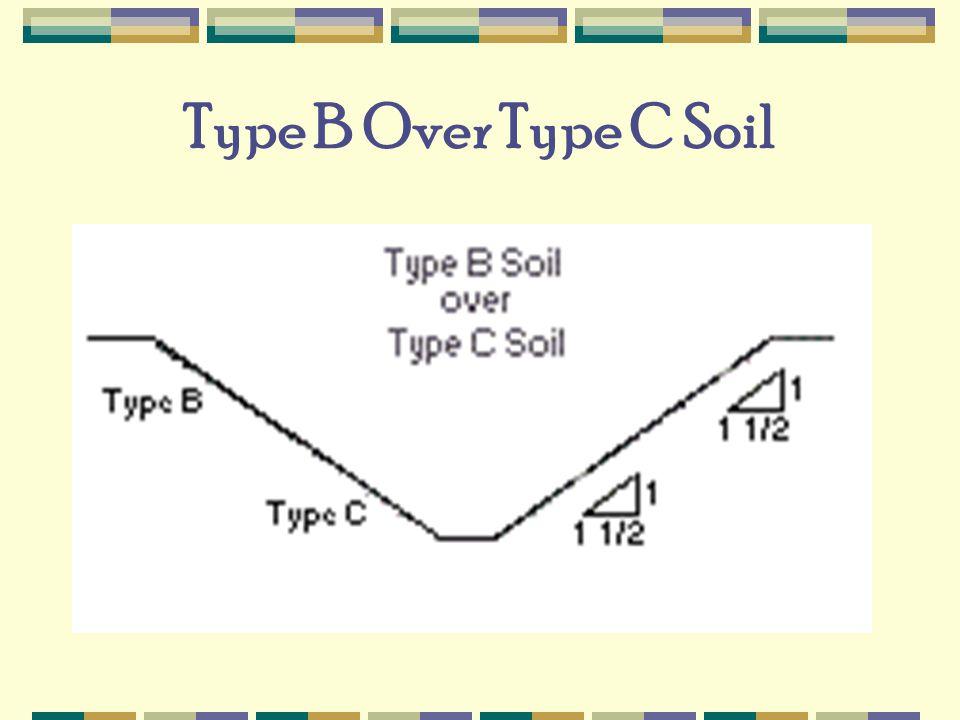 Type B Over Type C Soil