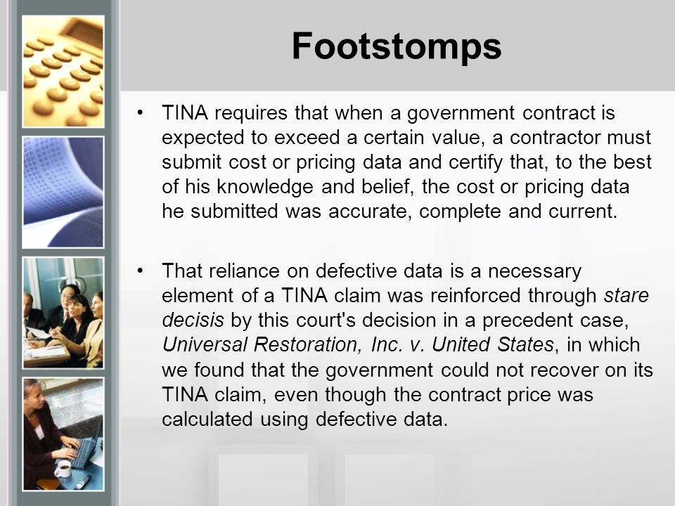 Footstomps In 1986, Congress considered and rejected amendments to TINA that would have eliminated the detrimental reliance requirement.