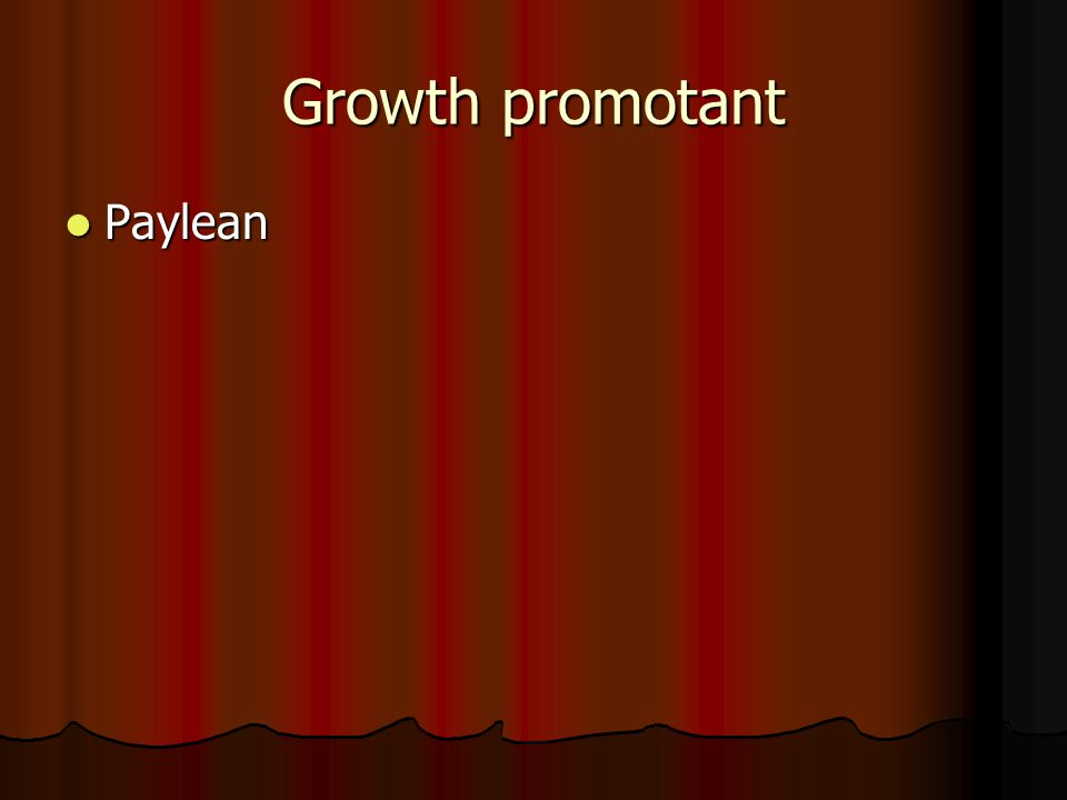 Growth promotant Paylean Paylean