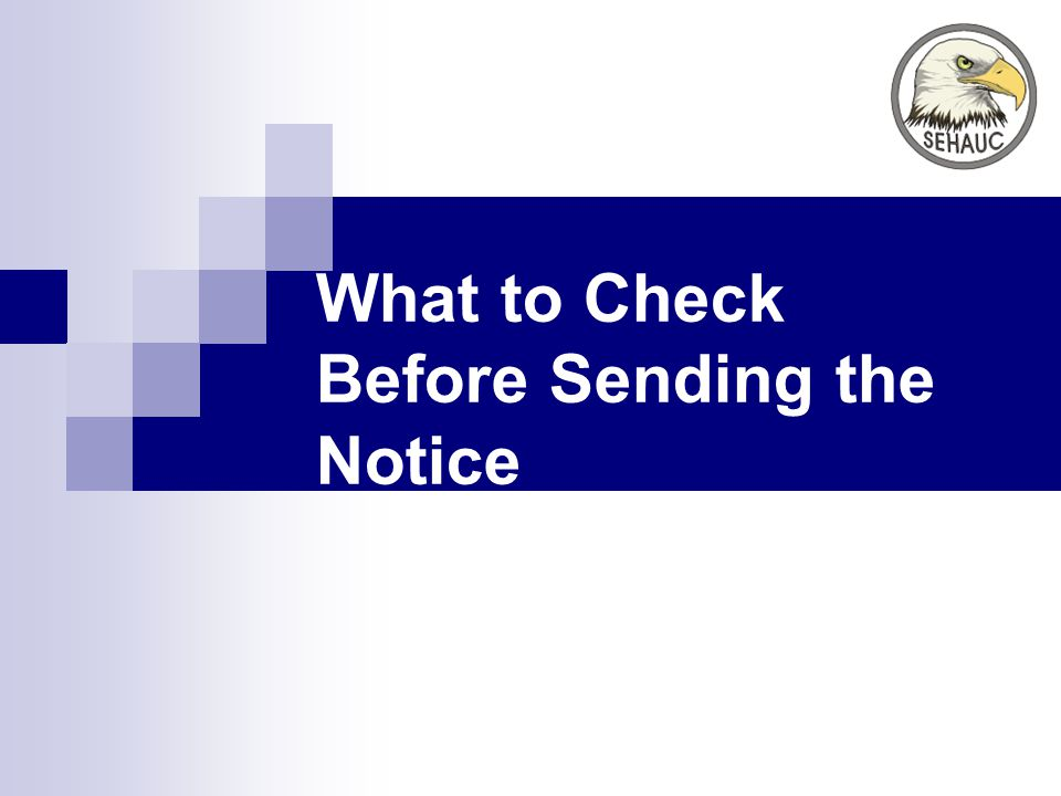 What to Check Before Sending the Notice